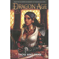 Dragon Age Volume 2: Those Who Speak (BOK)