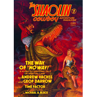The Shaolin Cowboy Adventure Magazine: No. 1 (BOK)