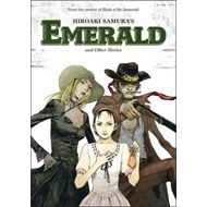 Hiroaki Samura's Emerald and Other Stories (BOK)
