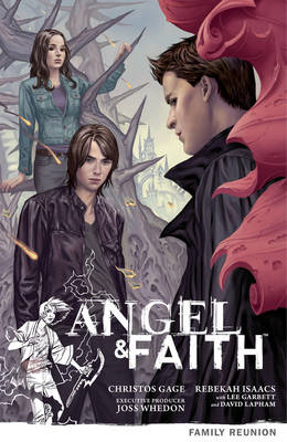 Angel & Faith Volume 3: Family Reunion (BOK)