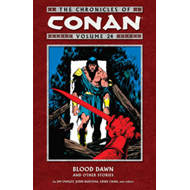 The Chronicles of Conan: Volume 24: Blood Dawn and Other Stories (BOK)