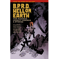 B.P.R.D. Hell on Earth: Volume 5: Pickens County Horror and Others (BOK)