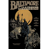 Baltimore: Volume 3: A Passing Stranger and Other Stories (BOK)