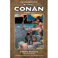 The Chronicles of King Conan: Volume 6: Death in Stygia and Other Stories (BOK)