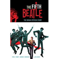 Fifth Beatle: The Brian Epstein Story (BOK)