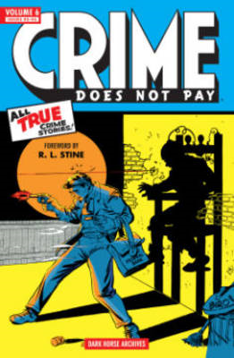 Crime Does Not Pay Archives: Volume 6 (BOK)