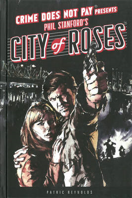 Crime Does Not Pay: City of Roses (BOK)