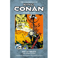 The Chronicles of King Conan: Volume 7: Day of Wrath and Other Stories (BOK)