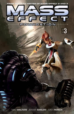 Mass Effect: Volume 3: Foundation (BOK)