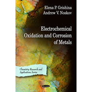 Electrochemical Oxidation & Corrosion of Metals (BOK)