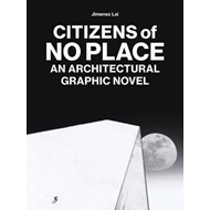 Citizens of No Place: A Collection of Short Stories by Jimenez Lai (BOK)