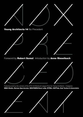 Young Architects 14: No Precedent (BOK)
