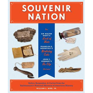 Souvenir Nation: Relics, Keepsakes, and Curios from the Smithsonian's National Museum of American Hi (BOK)