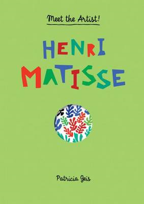 Meet the Artist Henri Matisse (BOK)