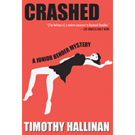 Crashed: A Junior Bender Mystery (BOK)