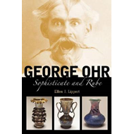 George Ohr: Sophisticate and Rube (BOK)