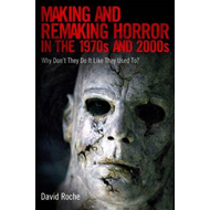 Making and Remaking Horror in the 1970s and 2000s (BOK)