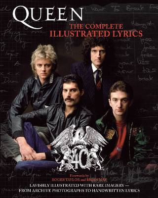 Queen: The Complete Illustrated Lyrics (BOK)