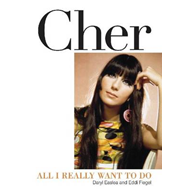 Cher: All I Really Want to Do (BOK)