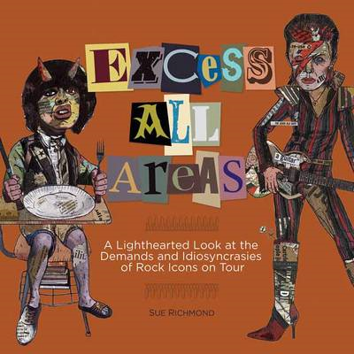 Richmond Sue Excess All Areas Lighthearted Look Rock Tour Ba (BOK)