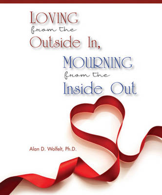 Loving from the Outside In, Mourning from the Inside Out (BOK)