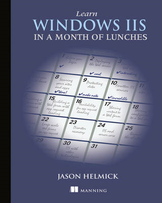 Learn Windows IIS in a Month of Lunches (BOK)