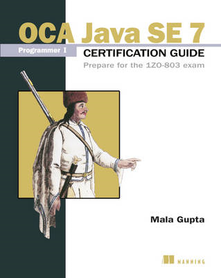 OCP Java SE 7 Programmer II certification guide prepare for (BOK)