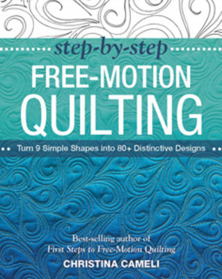 Step-by-Step Free-Motion Quilting (BOK)