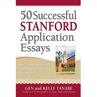 50 Successful Stanford Application Essays (BOK)