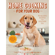Home Cooking for Your Dog (BOK)