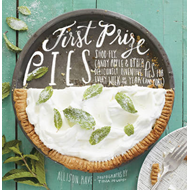First Prize Pies: Shoo-fly, Candy Apple, and Other Deliciously Inventive Pies for Every Week of the (BOK)