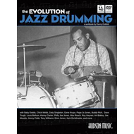 The Evolution of Jazz Drumming: A Workbook for Applied Drumset Students (BOK)