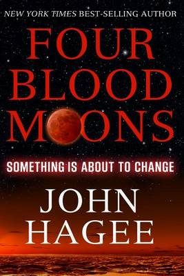 Four Blood Moons: Something is About to Change (BOK)