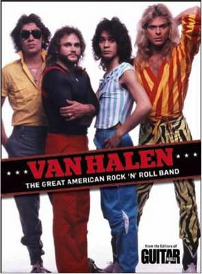 Guitar World: Van Halen the Great American Rock 'n' Roll Band (BOK)