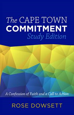 The Cape Town Commitment: A Confession of Faith and a Call to Action (BOK)