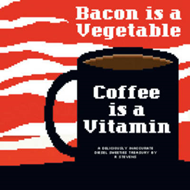 Diesel Sweeties: Volume 2: Bacon is a Vegetable, Coffee is a Vitamin (BOK)