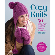 Cozy Knits: 50 Fast & Easy Projects from Top Designers (BOK)