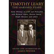 Timothy Leary: The Harvard Years (BOK)