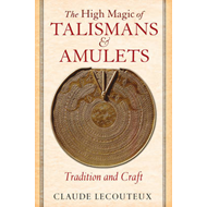 High Magic of Talismans and Amulets (BOK)