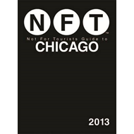 Not for Tourists Guide to Chicago: 2013 (BOK)