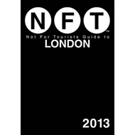 Not for Tourists Guide to London: 2013 (BOK)
