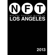 Not for Tourists Guide to Los Angeles: 2013 (BOK)