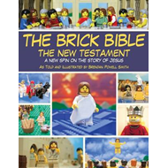 Brick Bible: the New Testament (BOK)
