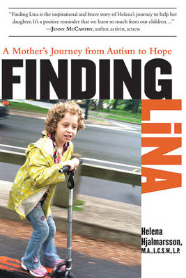 Finding Lina: A Mother's Journey from Autism to Hope (BOK)