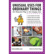 Unusual Uses for Ordinary Things (BOK)