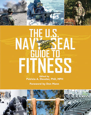 The U S. Navy SEAL Guide to Fitness (BOK)