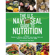 The U.S. Navy SEAL Guide to Nutrition (BOK)