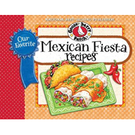Our Favorite Mexican Fiesta Recipes (BOK)