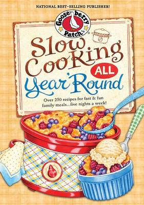 Slow Cooking All Year 'Round (BOK)