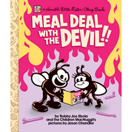 Meal Deal with the Devil: A Horrible Little Listen Along Book (BOK)